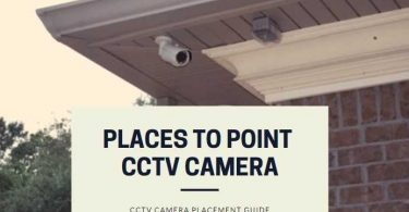 Best places to Point CCTV Camera