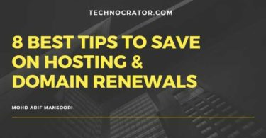 8 Best Tips to save on hosting and domain renewals