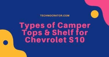 Types of Camper Tops & Shelf