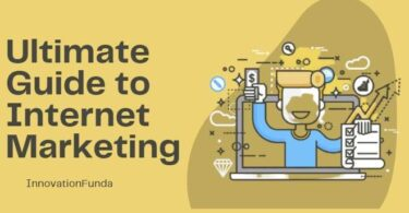 Ultimate Guide to Internet Marketing