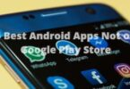 5 Best Android Apps Not on Google Play Store